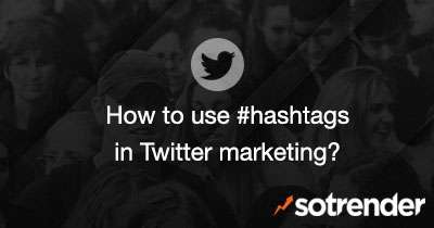 How to use # in Twitter marketing