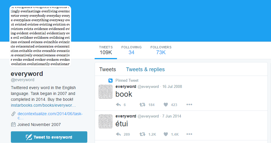 Twitter facts: @everyword is aiming to share EVERY word in the English language