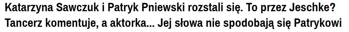 Nagłówek z portalu plotek.pl dotyczący Patryka Pniewskiego.