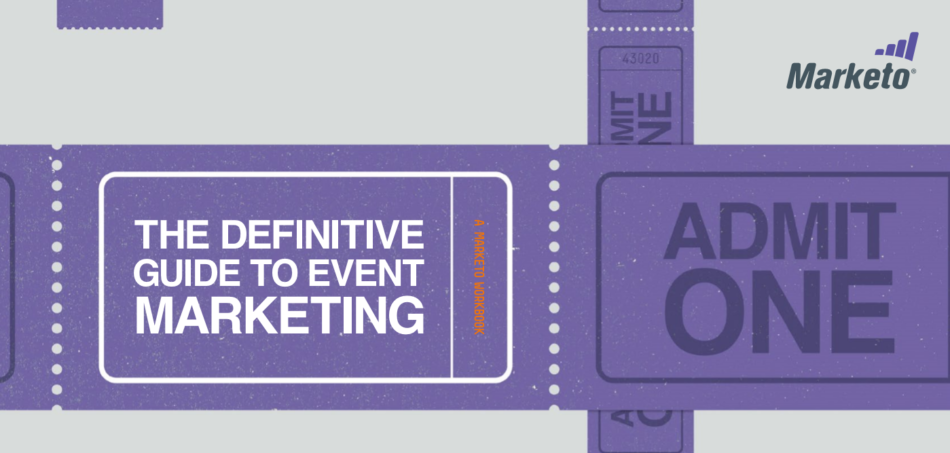 Marketo's The Definitive Guide to Event Marketing